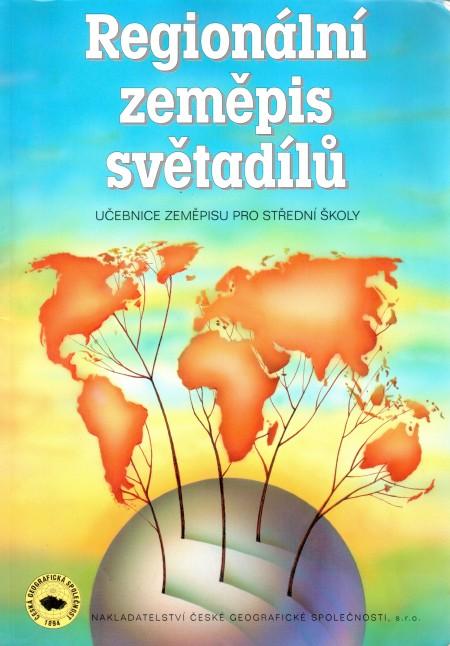 Regionální zeměpis světadílů: učebnice zeměpisu pro střední školy