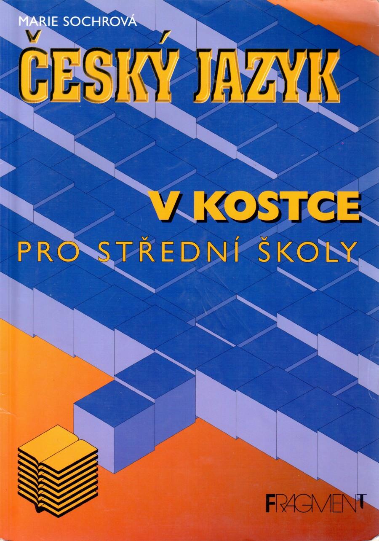 Český jazyk v kostce pro střední školy - Náhled učebnice