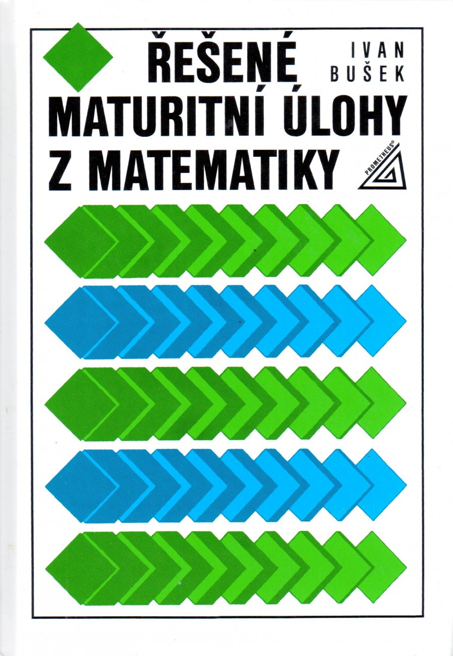 Řešené maturitní úlohy z matematiky - Náhled učebnice
