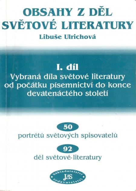 Obsahy z děl světové literatury, Vybraná díla světové literatury od počátku písemnictví do konce devatenáctého století