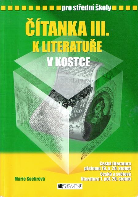 Čítanka III. k Literatuře v kostce pro střední školy