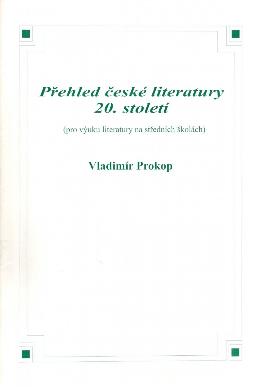 Přehled české literatury 20. století. (pro výuku literatury na středních školách) - Náhled učebnice