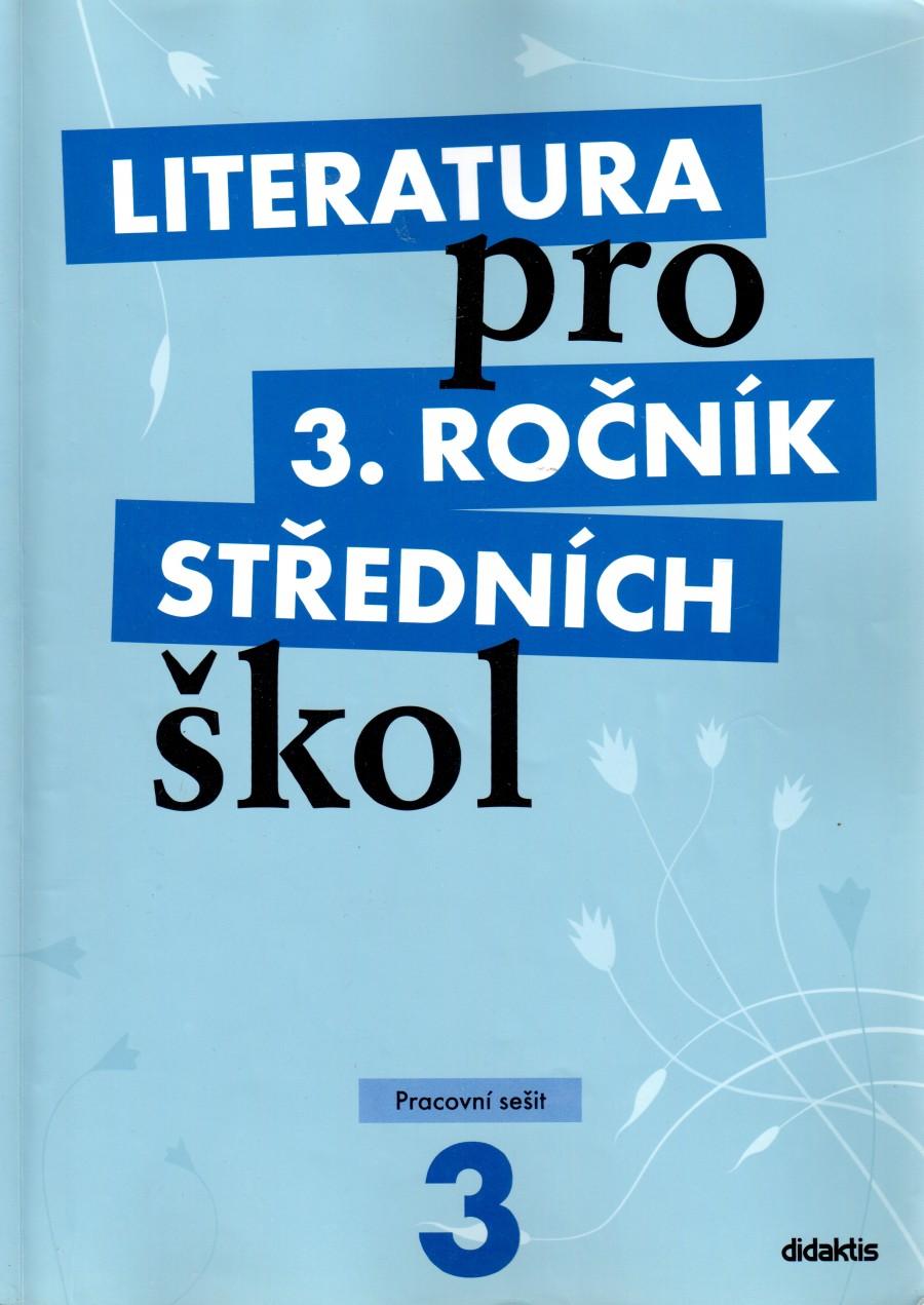 Literatura pro 3. ročník středních škol - pracovní sešit - Náhled učebnice