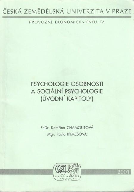 Psychologie osobnosti a sociální psychologie (úvodní kapitoly)