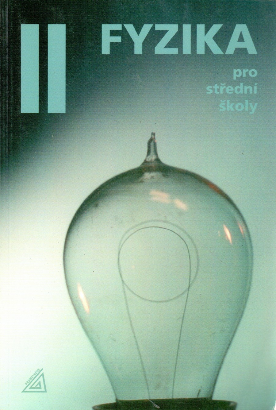 Fyzika pro střední školy II - Náhled učebnice