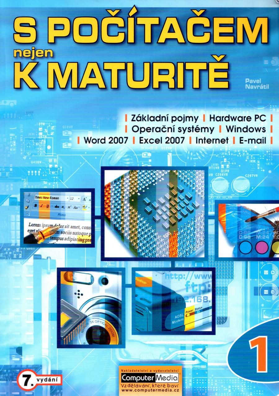 S počítačem nejen k maturitě-1.díl-7.vyd - Náhled učebnice