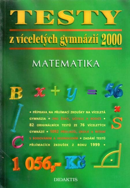 TESTY z víceletých gymnázií 2000, MATEMATIKA