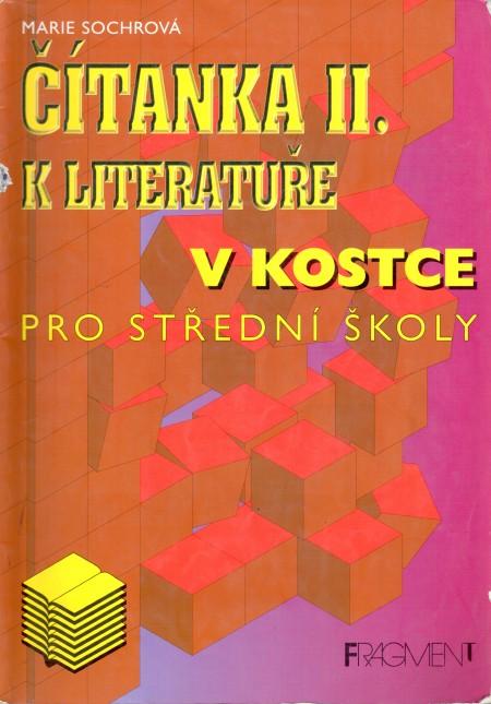 Čítanka k Literatuře v kostce II. pro střední školy