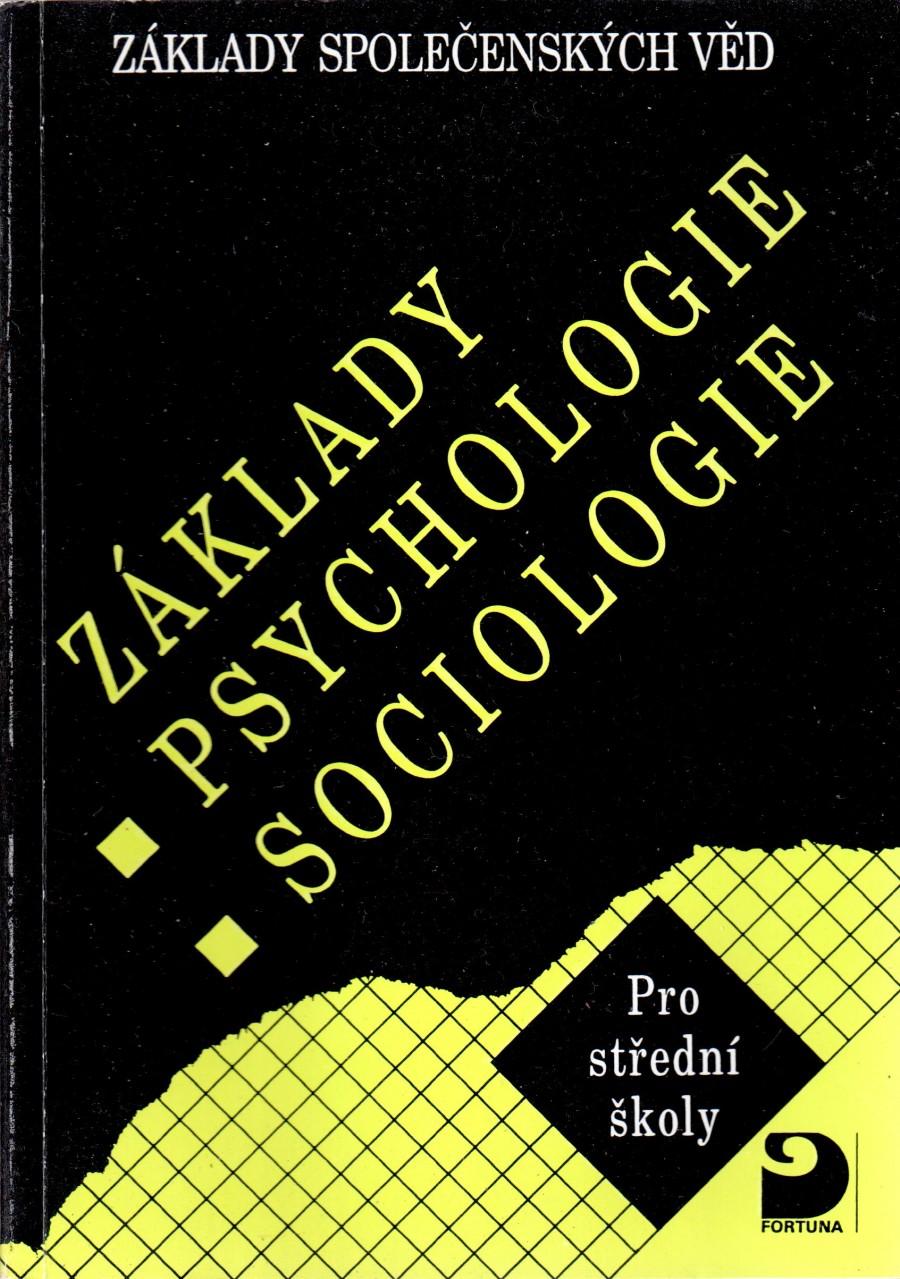 Základy psychologie, sociologie, základy společenských věd : pro střední školy - Náhled učebnice