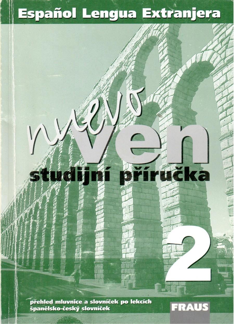 Nuevo Ven 2, studijní příručka : přehled mluvnice a slovníček po lekcích, španělsko-český slovníček - Náhled učebnice