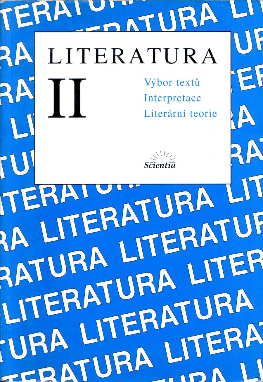 Literatura II.: Výbor textů, interpretace, literární teorie - Náhled učebnice