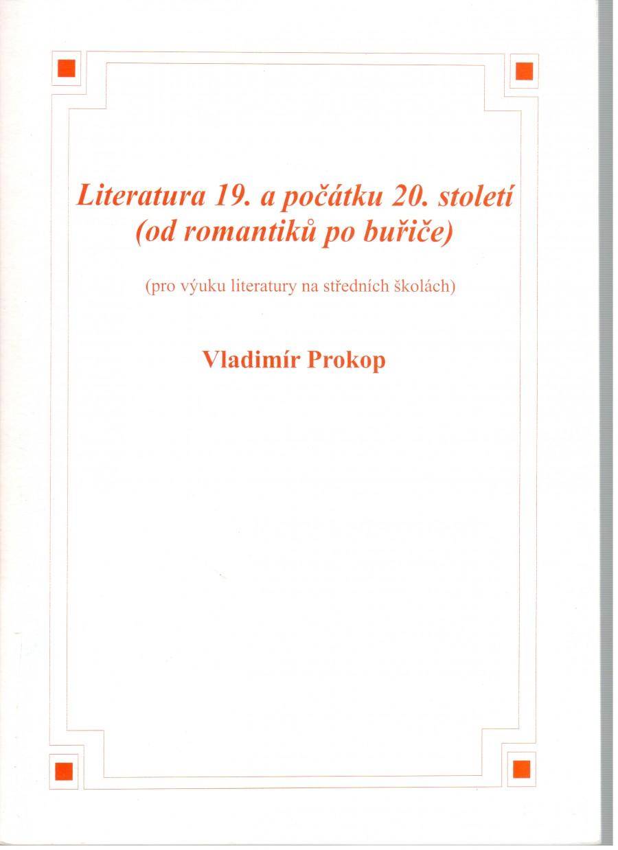 Literatura 19. a počátku 20. století (od romantiků po buřiče), pro výuku literatury na středních školách - Náhled učebnice