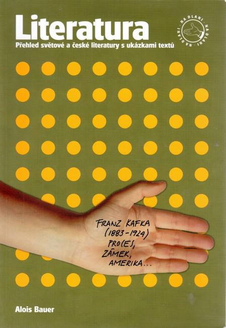 Literatura na dlani. Přehled světové a české literatury s ukázkami textů