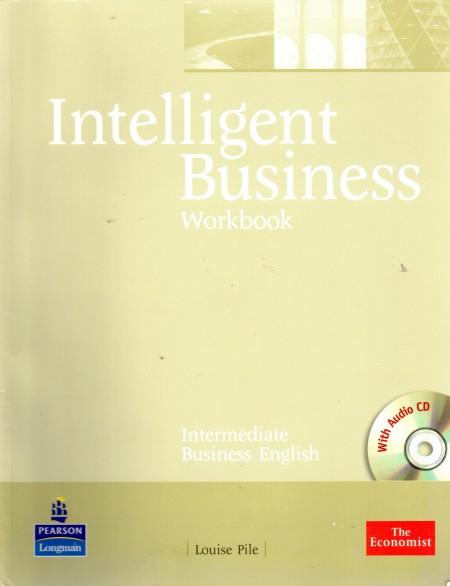 Intelligent business, intermediate business English. Workbook