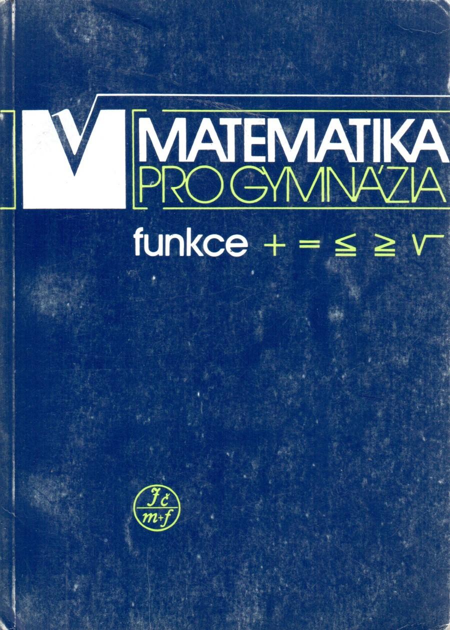 Matematika pro gymnázia. Funkce - Náhled učebnice