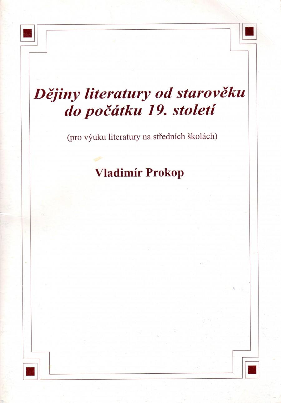 Dějiny literatury od starověku do počátku 19. století. (pro výuku literatury na středních školách) - Náhled učebnice