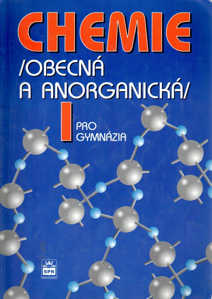 Chemie pro gymnázia I. Obecná a anorganická. - Náhled učebnice