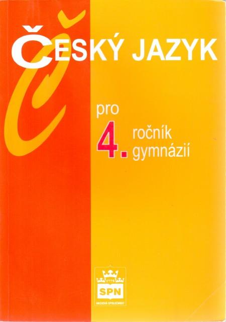 Český jazyk pro 4. ročník gymnázií
