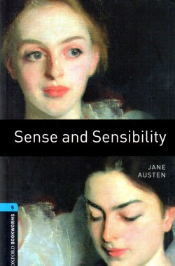 Sense and sensibility - oxford bookworms stage 5