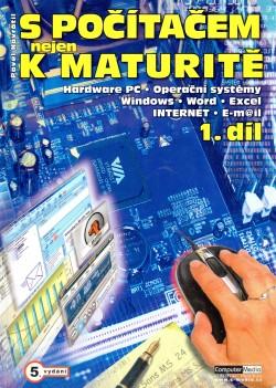 S počítačem nejen k maturitě. 1. díl