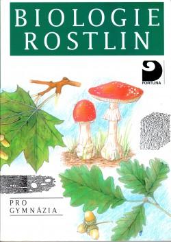 Biologie rostlin pro 1. ročník gymnázií