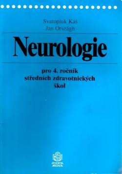 Neurologie pro 4. ročník středních zdravotnických škol