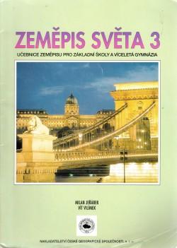 Zeměpis světa, učebnice zeměpisu pro základní školy a víceletá gymnázia. Evropa