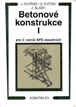 Betonové konstrukce I, pro 3. ročník SPŠ stavebních