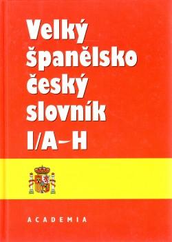 Velký španělsko-český slovník, A-H