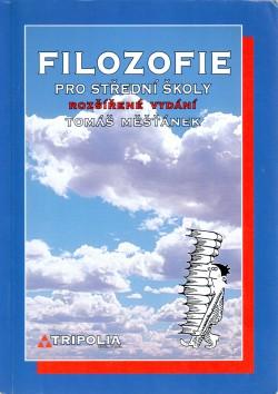 Filozofie pro střední školy - rozšířené vydání