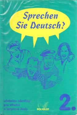 Sprechen Sie Deutsch?: díl. 305 s., il. ; + 3 kazety
