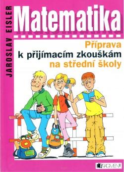 Matematika - příprava k přijímacím zkouškám na střední školy