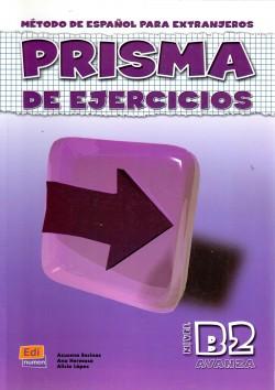 Método de Espanol para extranjeros, PRISMA DE EJERCICIOS, Nivel B2