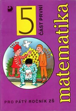 Matematika pro 5. ročník ZŠ - 1. část