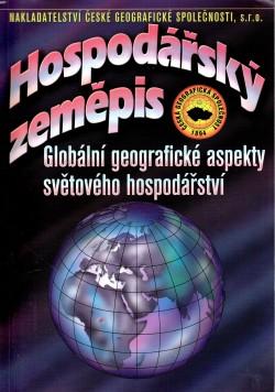Hospodářský zeměpis, globální geografické aspekty světového hospodářství : učebnice pro obchodní akademie a jiné střední školy