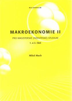 Makroekonomie II, pro magisterské (inženýrské) studium