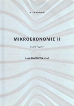 Mikroekonomie II., cvičebnice