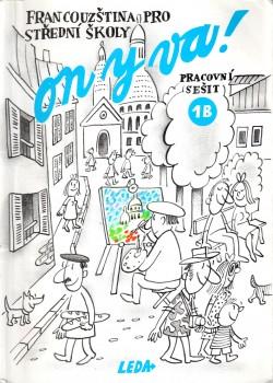 On y va!, francouzština pro střední školy : pracovní sešit