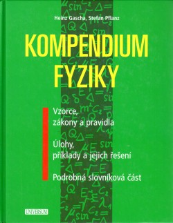 Kompendium fyziky - Vzorce, zákony a pravidla, Úlohy, příklady a jejich řešení, Podrobná slovníková část