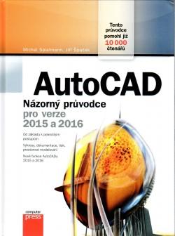 AutoCAD Názorný průvodce pro verze 2015 a 2016