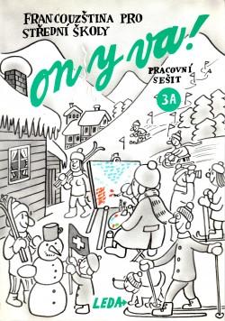 ON Y VA! 3 (Francouzština pro střední školy) - pracovní sešit 3A