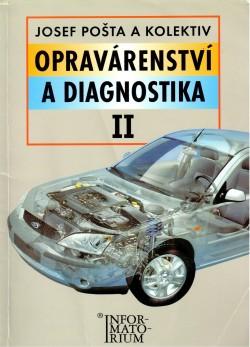 Opravárenství a diagnostika II, pro 2. ročník UO Automechanik