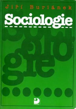 Sociologie, uvedení do základů sociologie pro gymnázia, vyšší odborné školy a neoborové vysokoškolské studium