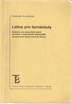 Latina pro farmaceuty, učebnice pro posluchače oborů Farmacie a Zdravotnická bioanalytika Farmaceutické fakulty Univerzity Karlovy