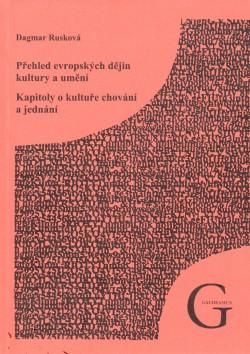 Přehled evropských dějin kultury a umění. Kapitoly o kultuře chování a jednání