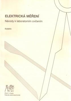 Elektrická měření, návody k laboratorním cvičením
